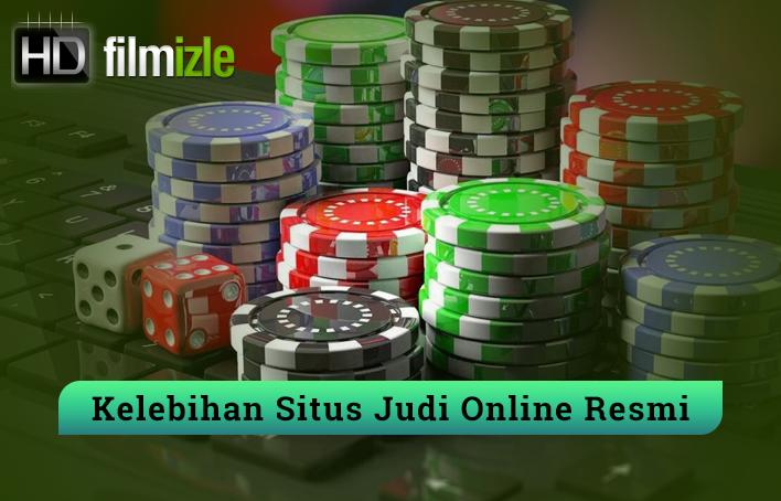 Kelebihan Situs Judi Online Resmi Indonesia
